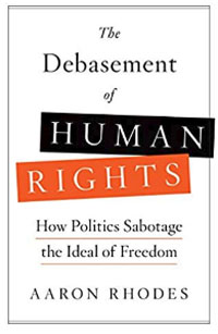 The Debasement of Human Rights
